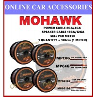 MOHAWK Audio Cable 100% Cooper Speaker Cable Power Cable Speaker Wire ( Sell Per Meter )